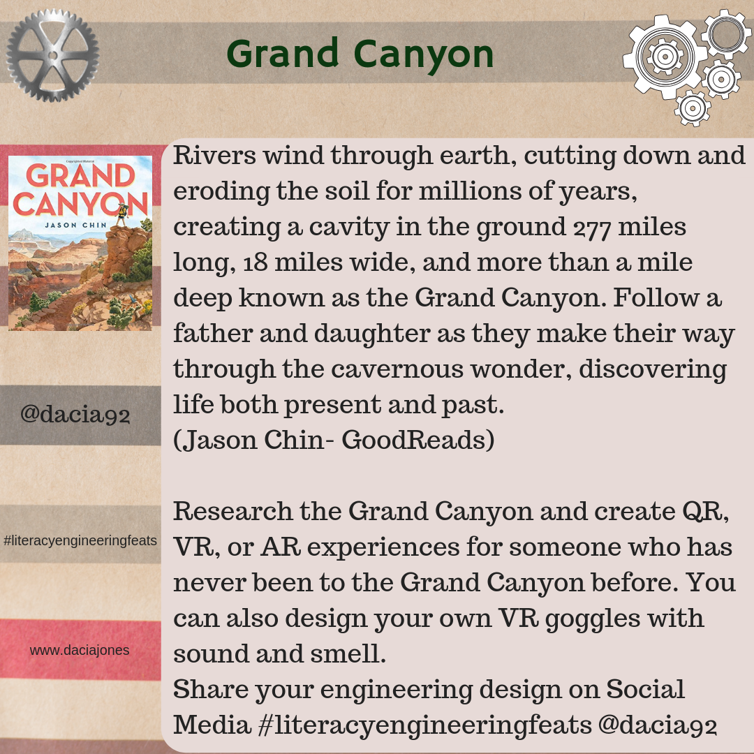 Grand Canyon: research the grand canyon and create QR, AR, or VR experiences for someone who has never been before.